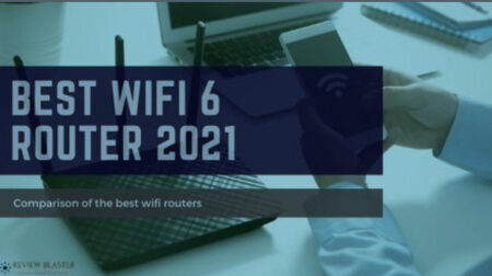 Best Wifi 6 Router 2022 – Comparison of the Best Wifi Routers